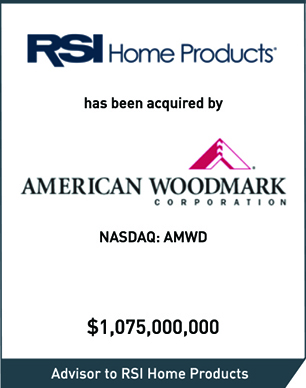 Intrepid Closes The 1 075 Billion Sale Of Its Client Rsi Home Products To American Woodmark Corporation Intrepid Investment Bankers