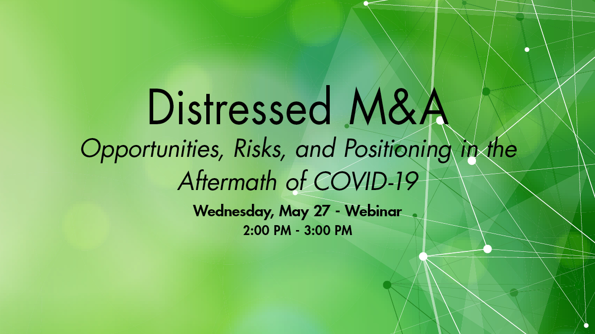 Virtual Event - Distressed M&A Webinar