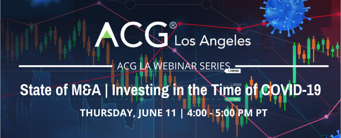 ACG LA State of M&A - Investing in the Time of COVID-19