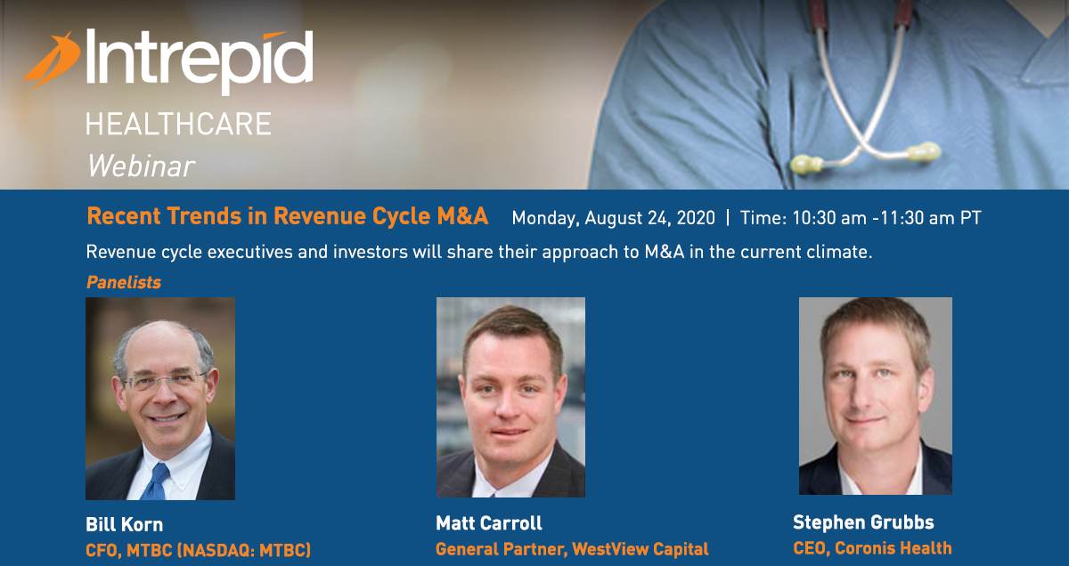 Intrepid Clinic - Revenue Cycle M&A Charges Forward